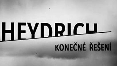 Dokument Heydrich - konečné řešení