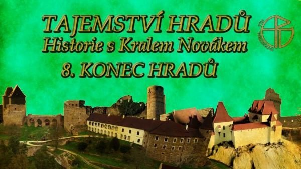 Tajemství hradů - Historie s Karlem Novákem